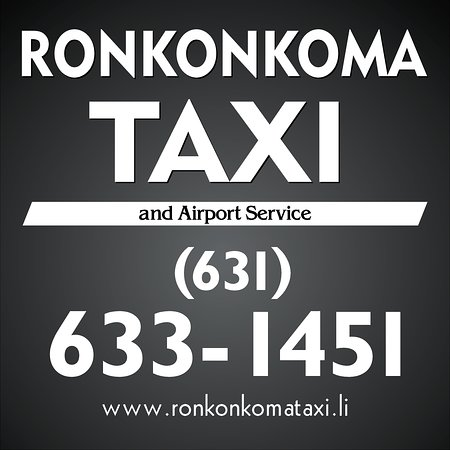Ronkonkoma Taxi Phone Number for a cab at Ronkonkoma LIRR, Islip MacArthur Airport, Ronkonkoma, Holbrook, Holtsville, Nesconset, Smithtown, Bohemia and Islandia Long Island
