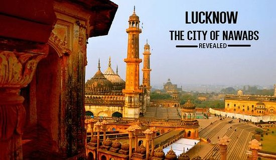 Lucknow City Tours - Trips To Take