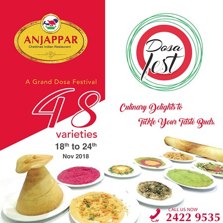 Anjappar Chettinad Restaurant: A Grand DOSA FEST... 18 to 24 Nov 2018 🇴🇲️Celebrating 48th National Day of OMAN 🇴🇲️ with 48 Varieties of Dosas 😋Tasteful Flavors, Delightfully wrapped mouth-watering Varieties