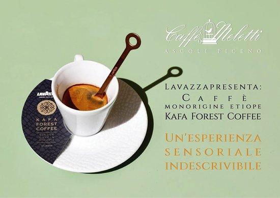 """Caffè Meletti : In collaborazione con Lavazza, da noi il miglior caffè monorigine etiope: il """"Kafa Forest Coffee"""