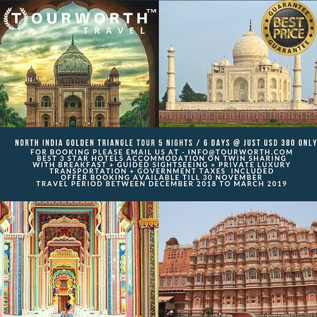 NORTH INDIA GOLDEN TRIANGLE TOUR 2018-2019 DESTINATION - NEW DELHI 2 NIGHTS - AGRA 1 NIGHT - JAIPUR 2 NIGHTS TOUR START FROM DELHI AIRPORT PICKUP TO TILL DROP AT DELHI AIRPORT. 100% GUARANTEED BEST PRICE WITH QUALITY ASSURANCE SERVICES BEST ACCOMMODATION WITH BREAKFAST + PRIVATE LUXURY TRANSPORTATION + GUIDED SIGHTSEEING + GOVERNMENT TAXES .