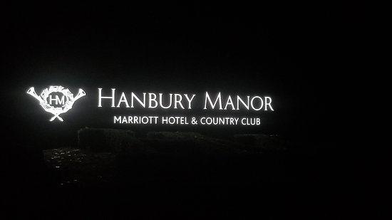 Hanbury Manor Marriott Hotel & Country Club: Welcome Sign