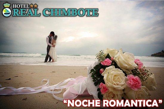 Hotel Real Chimbote: Velada Romantica