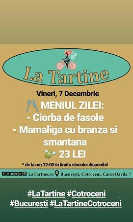 🕛 Ultima zi a săptămânii în care va așteptăm de la ora 12:00 #LaTartine #Cotroceni cu 🍴 MENIUL ZILEI (#Vineri, 7 #Decembrie) la 23 Lei!