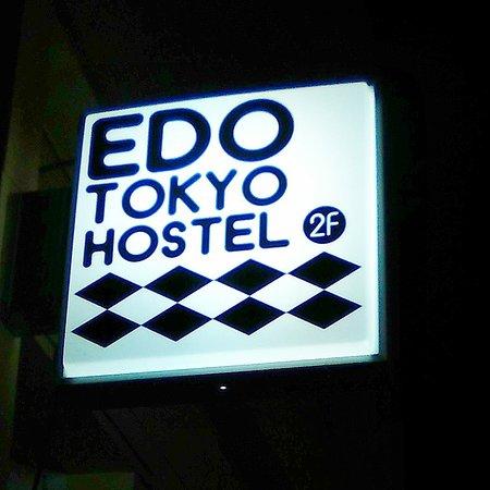 Edo Tokyo Hostel: 江戸東京ホステルの看板です。