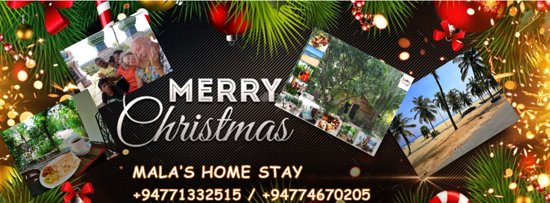 Happy Christmas for everyone !!!!!! Wishes from Mala's Home Stay  Explore the beauty of SriLanka with us