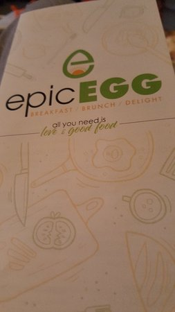 Epic Egg: Breakfast and lunch menu...something for all.