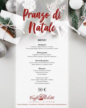 Caffè Meletti : Passa il pranzo di Natale con noi!  📱 0736.255559 📩 direzionecommerciale@caffemeletti.it
