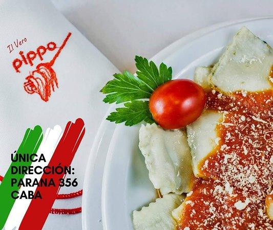 No tenemos Sucursales, Somos el Verdadero Pippo (il Vero Pippo). Desde 1967 en la misma dirección. No te confundas con similares locales de la zona.  Las autenticas pastas tan tradicionales y conocidas solo podra degustarlas en nuestro local de la calle Parana 356 CABA Argentina.