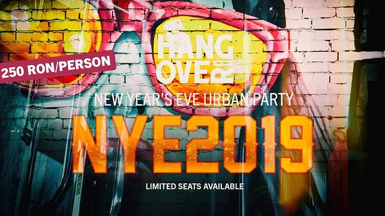 Hangover Club: New Year's Eve 2019 Celebration Party 250 RON/PERSON