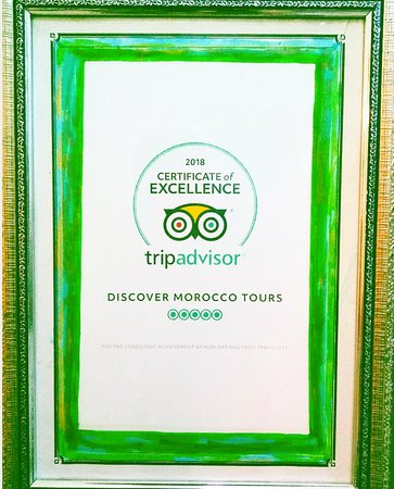 Discover Morocco Tours: Thank you so much #tripadvisor for awarding us the Certificate of Excellence for 2018 and special thanks for all our Customers .