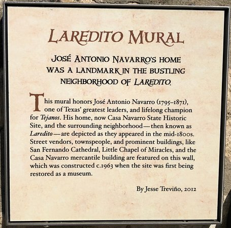 Casa Navarro State Historic Site: This plaque describes the long, colorful mural you will find next to Casa Navarro in the Laredito neighborhood of San Antonio, a couple of blocks from the Market Square