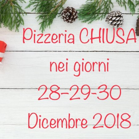 Riano, Italy: Saremo chiusi nel weekend del 28/29/30 dicembre 2018