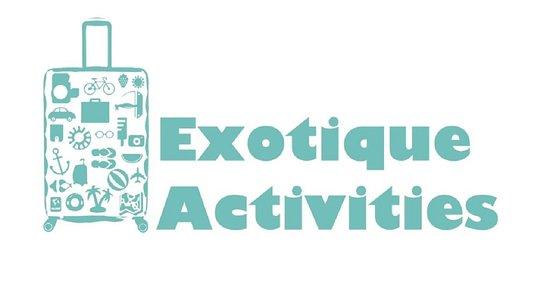 Exotique Activities