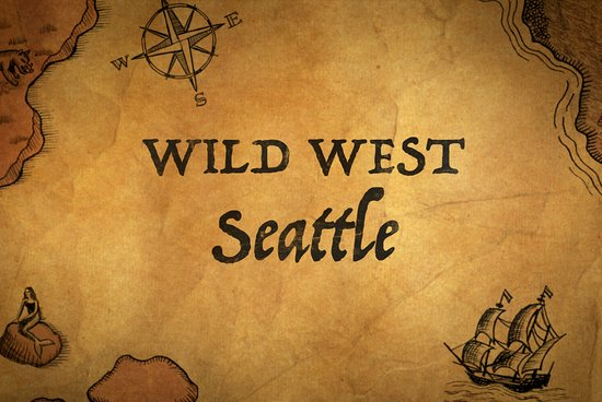 Wild West Seattle