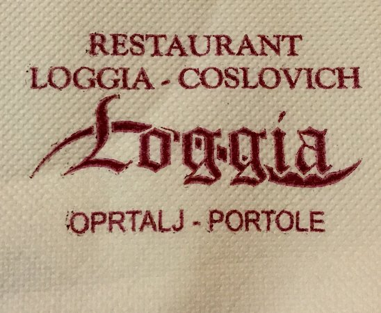 "the restaurant..."" Restoran  Loggia - COSLOVICH,   in Oprtalj, Croatia, with one of the pleasant waiters..."