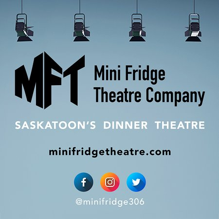Proudly Saskatoon's dinner theatre since 2016.