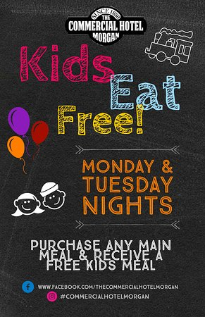 Morgan, Austrália: Kids Eat Free - Monday & Tuesday Nights  Purchase any Main Meal & Receive a Free Kids Meal