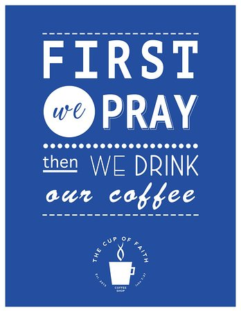 Priorities - The Cup of Faith  - Prayers First!!!  @thecupoffaith #TheCupOfFaith #JesusFirstCoffeeSecond #CCFCenter #CCF #CCFCoffeeShop #ChristianCoffeeShop #Christian #best #CoffeeShop #PhilippineCoffee #Philippine #favorite #best coffee #favorite #Coffee #Jesus #Philippines  #JesusChrist #teariffic #bubbletea #bubbles