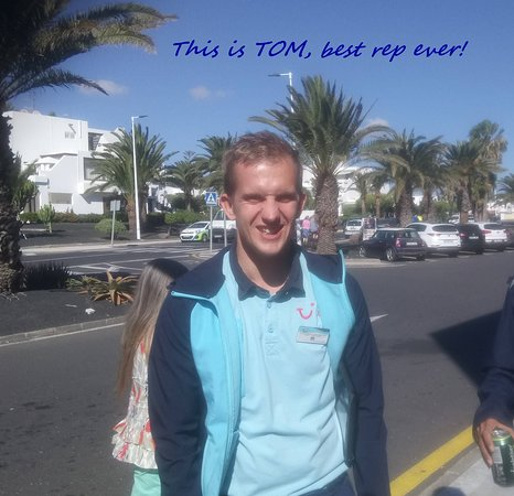 Tui rep Tom, he was the best rep we have seen for years!