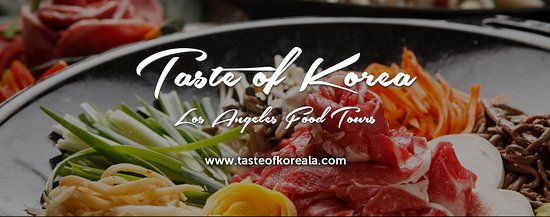 Taste of Korea Los Angeles Food Tours