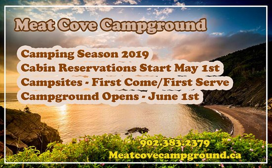 Meat Cove Campground, Cape Breton.  Taking Cabin Bookings May 1st for our Season Opener June 1st, 2019.  http://meatcovecampground.ca