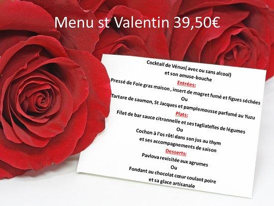 Thouarcé, France : menu St Valentin 14/02/2019  Pensez à réserver pour le jeudi soir ! Sophia et Luc