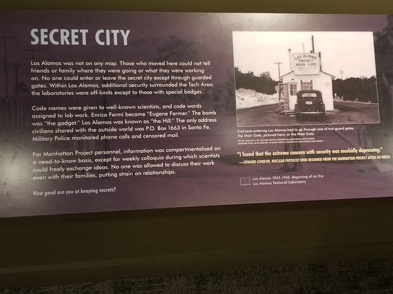 "Los Alamos History Museum: The story about the ""Secret City"" and how it came to be."