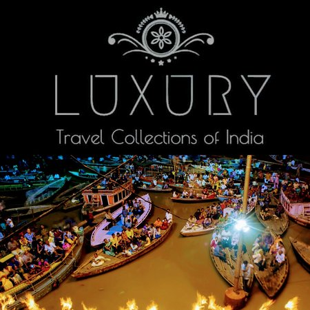 Luxury Travel Collections of India