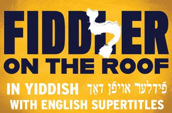 Fiddler på taket på jiddisk på...