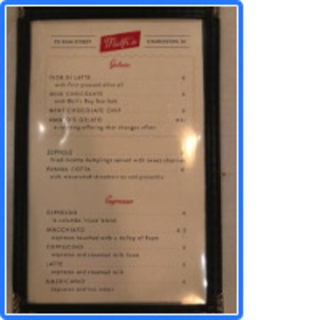 picture of the Menu  ... it was different then on the Website ... wasn't happy about it but they change so frequently that they can't keep up I guess !!!