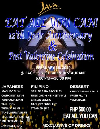As we're celebrating our 12th YEAR ANNIVERSARY, we would like to say thank you for being our valued  and loyal customer for the past years of continuous support and patronage!! We would like to invite you on Saturday; February 16, 2019, from 6:00pm to 10:00pm.  We offer EAT ALL YOU CAN for PHP 500.00 only and entertainment from Los Guitanos at EAGLES' NEST for you to enjoy and relax.