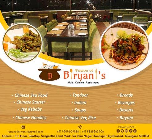 Fusion of biryanis is  the restaurants in kondapur
