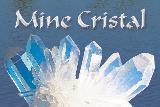 Mine Cristal