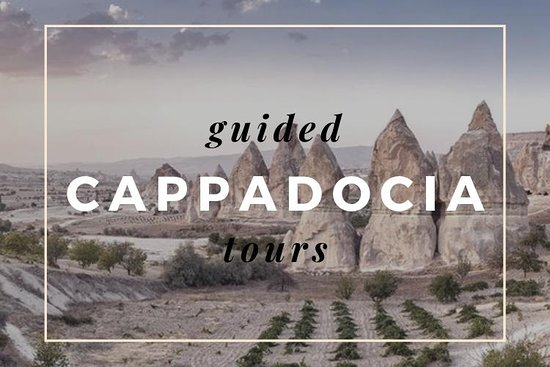Guided Cappadocia Tours