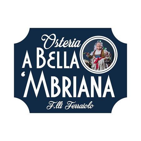 A Bella 'Mbriana F.lli Ferraiolo