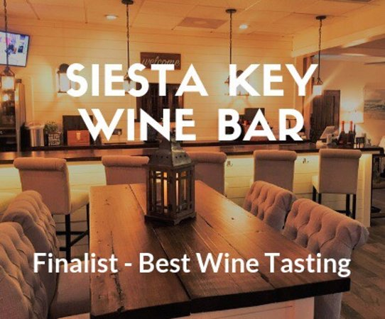 Siesta Key Wine Bar: Herald Tribune Reader's Choice 2019 - Wine Tasting, Sarasota