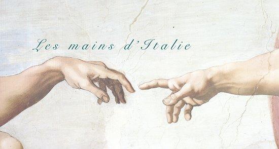 Les Mains d'Italie