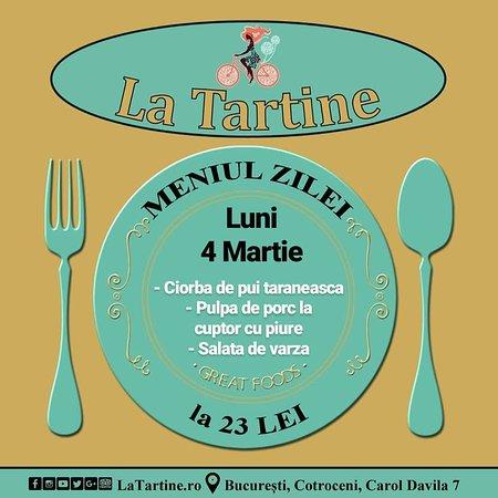 🍴 De la ora 12:00 vă așteptăm #LaTartine #Cotroceni cu #MeniulZilei (#Luni, 4 #Martie) la 23 lei: - Ciorba de pui taraneasca - Pulpa de porc la cuptor cu piure - Salata de varza * în limita stocului disponibil   P.S. nu ratați cele mai delicioase #tartine și #FructeDeMare #LaTartineCotroceni #Bucuresti