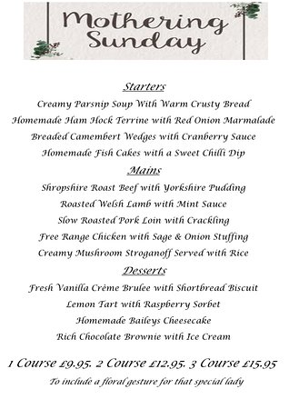 Wheathill, UK: Our Mothers Day Menu, available from 12 noon ~ 4pm