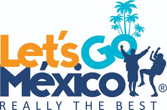 Let's Go Mexico
