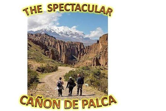 LA PAZ - BOLIVIA (EL CAÑON DE PALCA)