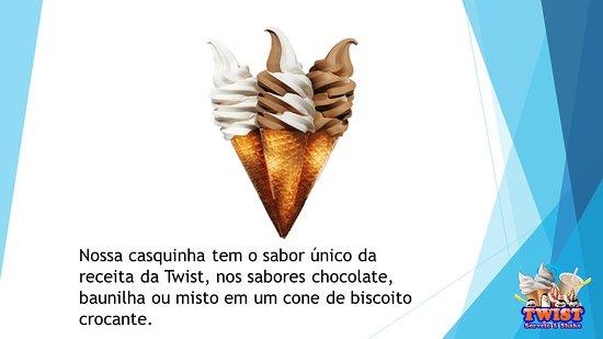 Baia da Traicao: Nossa casquinha tem o sabor único da  receita da Twist, nos sabores chocolate, baunilha ou misto em um cone de biscoito crocante. PREÇO R$2,50 Março/2019