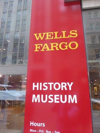 Wells Fargo Museum: Sign