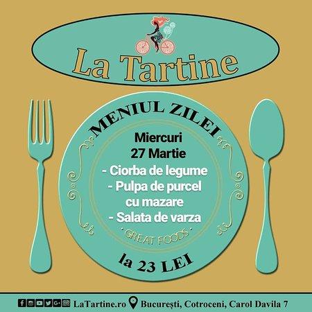 🍴 De la ora 12:00 vă așteptăm #LaTartine #Cotroceni cu #MeniulZilei (#Miercuri, 27 #Martie) la 23 lei: - Ciorba de legume - Pulpa de purcel cu mazare - Salata de varza * în limita stocului disponibil   P.S. nu ratați cele mai delicioase #tartine, #FructeDeMare si #PiZZA #LaTartineCotroceni #Bucuresti