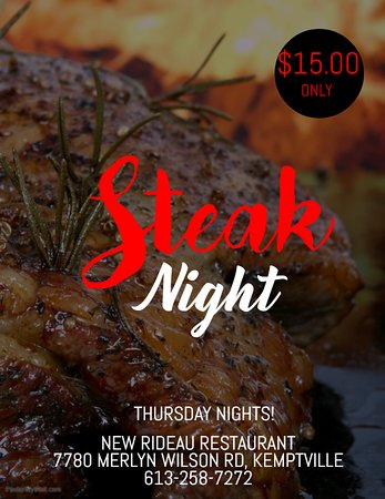 Steak Night - Thursday Nights!