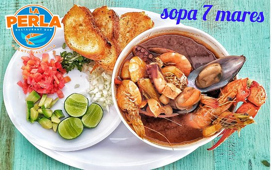 Mariscos La Perla: Sopa 7 Mares: Camarón fresco y seco, pulpo, jaiba, almeja y pescado del día, con un toque de epazote, chile de árbol y pernod. 7 Seas Soup: Fresh and dry shrimp, octopus, clam, crab, seashell and catch of the day fish fillet with a touch of epazote and red chilli pepper.