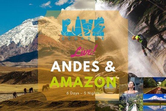 6 Días Andes y Amazonía Ecuador Tour...