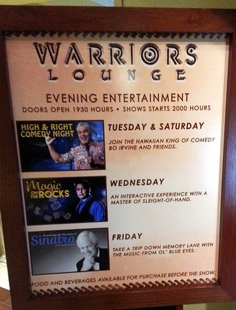 the line-up of shows in the Warrior Lounge at the Hale Koa