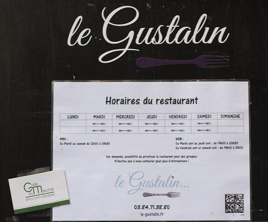 Le Gustalin: les horaires